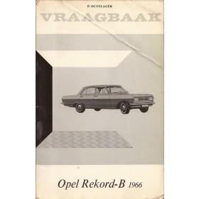 Opel Rekord B Vraagbaak P. Olyslager  Benzine Kluwer 66 met gebruikssporen vouw in kaft  Nederlands