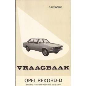 Opel Rekord D Vraagbaak P. Olyslager  Benzine Kluwer 72-77 ongebruikt   Nederlands
