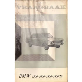 BMW 1500/1600/1800 Vraagbaak P. Olyslager Benzine Kluwer 62-66 met gebruikssporen vochtschade Nederlands