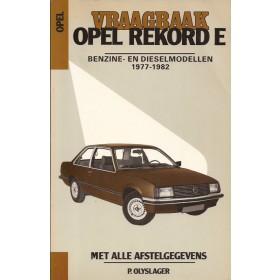Opel Rekord E Vraagbaak P. Olyslager  Benzine/Diesel Kluwer 77-82 nieuw   Nederlands