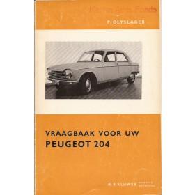Peugeot 204 Vraagbaak P. Olyslager  Benzine Kluwer 65 ongebruikt   Nederlands