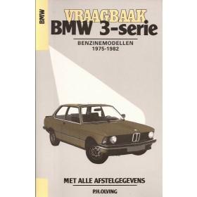 BMW 3-serie Vraagbaak P. Olving type E21 Benzine Kluwer 1975-1982 met gebruikssporen Nederlands 1975 1976 1977 1978 1979 1980 1981 1982