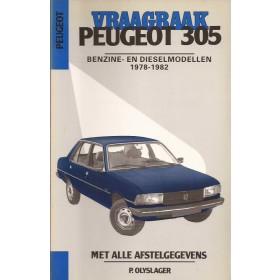 Peugeot 305 Vraagbaak P. Olyslager Benzine/Diesel Kluwer 1978-1982 nieuw ISBN 90-201-1622-3 Nederlands 1978 1979 1980 1981 1982