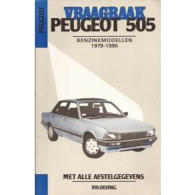 Peugeot 505 Vraagbaak P. Olving  Benzine Kluwer 79-90 ongebruikt   Nederlands