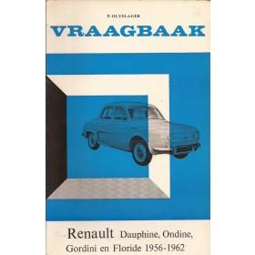 Renault Dauphine/Ondine/Floride Vraagbaak P. Olyslager  Benzine Kluwer 56-62 ongebruikt   Nederlands