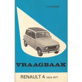 Renault 4 Vraagbaak P. Olyslager  Benzine Kluwer 69-77 met gebruikssporen   Nederlands