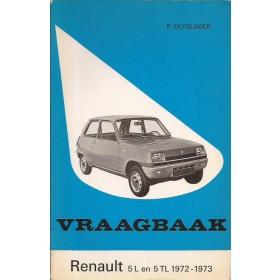 Renault 5 Vraagbaak P. Olyslager  Benzine Kluwer 72-73 ongebruikt   Nederlands