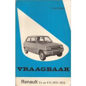 Renault 5 Vraagbaak P. Olyslager  Benzine Kluwer 72-73 met gebruikssporen 2 hoekjes van voorkaft  Nederlands