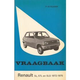 Renault 5 Vraagbaak P. Olyslager  Benzine Kluwer 72-75 ongebruikt   Nederlands