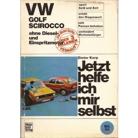 Volkswagen Golf/Scirocco Jetzt helfe ich mir selbst D. Korp  Benzine Motorbuch Verlag 75 met gebruikssporen folie kaft laat los  Duits