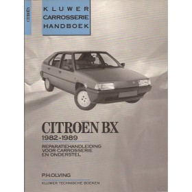 Citroen BX Kluwer carrosserie boek P. Olving  Benzine/Diesel Kluwer 82-89 ongebruikt   Nederlands