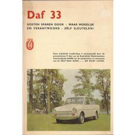 DAF 33 Kosten sparen door zelf sleutelen P. Bos  Benzine ANWB 65-67 met gebruikssporen   Nederlands