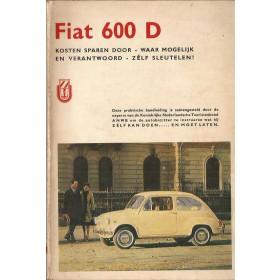 Fiat 600 Kosten sparen door zelf sleutelen P. Bos  Benzine ANWB 63-69 met gebruikssporen   Nederlands
