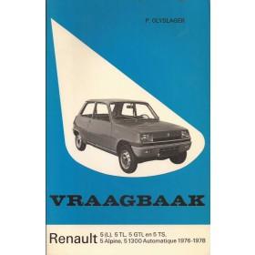 Renault 5 Vraagbaak P. Olyslager  Benzine Kluwer 76-78 met gebruikssporen   Nederlands