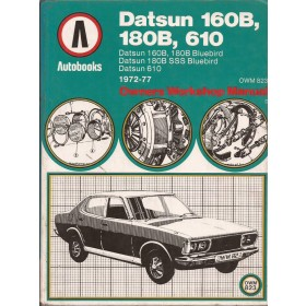 Datsun 160B/180B/610 Owners Workshop Manual K. Ball  Benzine Autobooks 72-77 met gebruikssporen   Engels