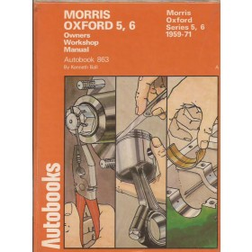 Morris Oxford Owners Workshop Manual K. Ball Mk5/Mk6 Benzine Autobooks 59-71 met gebruikssporen   Engels