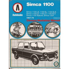 Simca 1100 Owners Workshop Manual K. Ball  Benzine Autobooks 67-79 met gebruikssporen   Engels