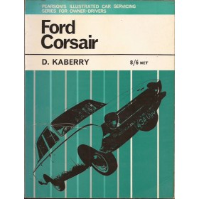 Ford Corsair Pearson's Illustrated Car Servicing D. Kaberry  Benzine Pearson 65 met gebruikssporen   Engels