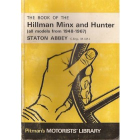 Hillman Minx/Hunter Pitman's Handbook S. Abbey   Pitman Publishing 48-67 met gebruikssporen   Engels