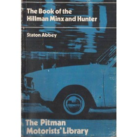 Hillman Minx/Hunter Pitman's Handbook S. Abbey   Pitman Publishing 48-69 met gebruikssporen   Engels