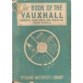 Vauxhall 14/Velox/Cresta/12-6 Pitman's Handbook S. Abbey   Pitman Publishing 36-60 met gebruikssporen   Engels