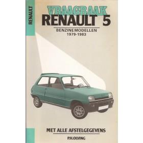 Renault 5 Vraagbaak P. Olyslager  Benzine Kluwer 79-83 met gebruikssporen vette vingers  Nederlands