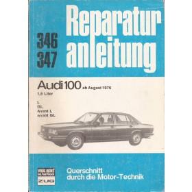 Audi 100 Querschnitt Reparaturanleitung A. Bucheli  Benzine Verlag Bucheli 76-79 met gebruikssporen   Duits