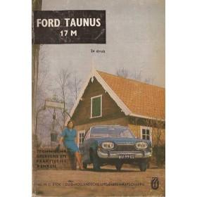 Ford Taunus Technische gegevens en praktische wenken P. Bos 17M Benzine ANWB 65 met gebruikssporen   Nederlands