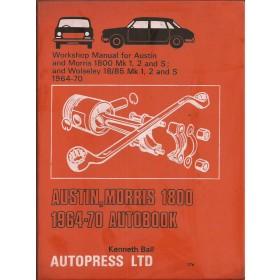 Austin/Morris/Wolseley 1800/18-85 Workshop Manual K. Ball Mk1/Mk2 Benzine Autopress 64-70 met gebruikssporen   Engels