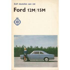 Ford Taunus  Zelf sleutelen aan P. Bos 12M/15M Benzine ANWB 68 met gebruikssporen   Nederlands
