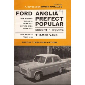 Ford Anglia/Prefect/Popular Motor Manual P. Olyslager  Benzine Nelson 53-65 ongebruikt   Engels