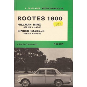 Rootes 1600/Hillman Minx/Singer Gazelle Motor Manual P. Olyslager  Benzine Nelson 63-65 ongebruikt   Engels