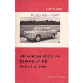 Renault 8/Floride/Caravelle Vraagbaak P. Olyslager  Benzine Kluwer 62-63 ongebruikt   Nederlands