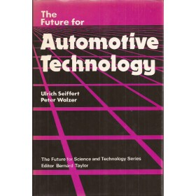 The future for Automotive Technology, ongebruikt, studieboek, 85, U. Seiffert, Engels