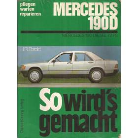 Mercedes-Benz W201 190D So wird's gemacht H. Etzold Type B5 Diesel Delius Klasing Verlag 85 met gebruikssporen   Duits