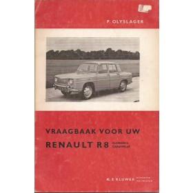 Renault 8/Floride/Caravelle Vraagbaak P. Olyslager  Benzine Kluwer 62-63 met gebruikssporen   Nederlands