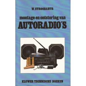 Autoradio's, montage en ontstoring, studieboek, 91, W. Stroobants, Kluwer, ongebruikt, Nederlands