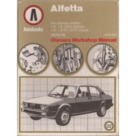 Alfa Romeo Alfetta GTV Owners Workshop Manual K. Ball  Benzine Autobooks 73-78 met gebruikssporen Engels