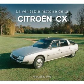 La veritable histoire de la Citroen CX M. Buurma ISBN 978-90-828147-5-0 Citrovisie 1974-1991 nieuw Frans 1974 1975 1976 1977 1978 1979 1980 1981 1982 1983 1984 1985 1986 1987 1988 1989 1990 1991