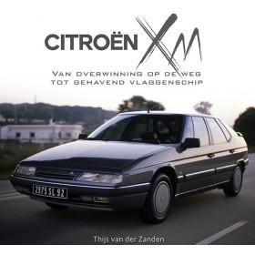 Citroen XM T. van der Zanden ISBN 978-90-828147-3-6 Citrovisie 1989-2001 nieuw Nederlands 1989 1990 1991 1992 1993 1994 1995 1996 1997 1998 1999 2000 2001