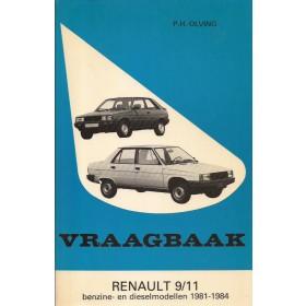Renault 9/11 Vraagbaak P. Olving  Benzine/Diesel Kluwer 81-84 ongebruikt   Nederlands