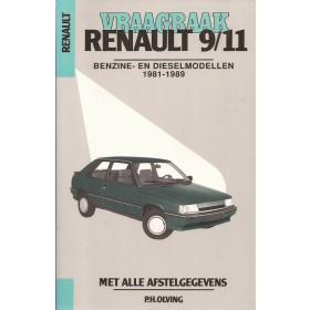 Renault 9/11 Vraagbaak P. Olving  Benzine/Diesel Kluwer 81-89 met gebruikssporen   Nederlands