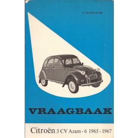 Citroen 3CV Vraagbaak P. Olyslager  Benzine Kluwer 65-67 met gebruikssporen   Nederlands