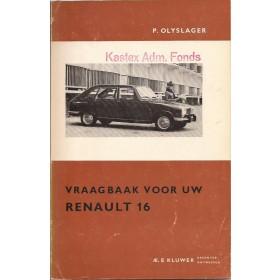 Renault 16 Vraagbaak P. Olyslager  Benzine Kluwer 65-66 ongebruikt   Nederlands