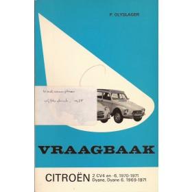 Citroen 2CV4/Dyane Vraagbaak P. Olyslager  Benzine Kluwer 69-71 ongebruikt   Nederlands