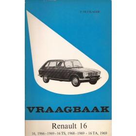 Renault 16 Vraagbaak P. Olyslager  Benzine Kluwer 66-69 ongebruikt   Nederlands