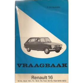 Renault 16 Vraagbaak P. Olyslager  Benzine Kluwer 70-72 met gebruikssporen   Nederlands
