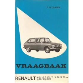 Renault 16 Vraagbaak P. Olyslager  Benzine Kluwer 70-77 ongebruikt   Nederlands