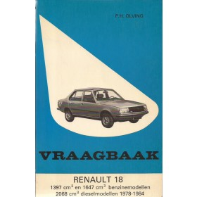 Renault 18 Vraagbaak P. Olving  Benzine/Diesel Kluwer 78-84 ongebruikt   Nederlands