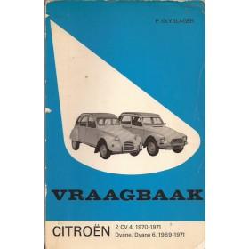 Citroen 2CV4/Dyane Vraagbaak P. Olyslager  Benzine Kluwer 69-71 met gebruikssporen   Nederlands